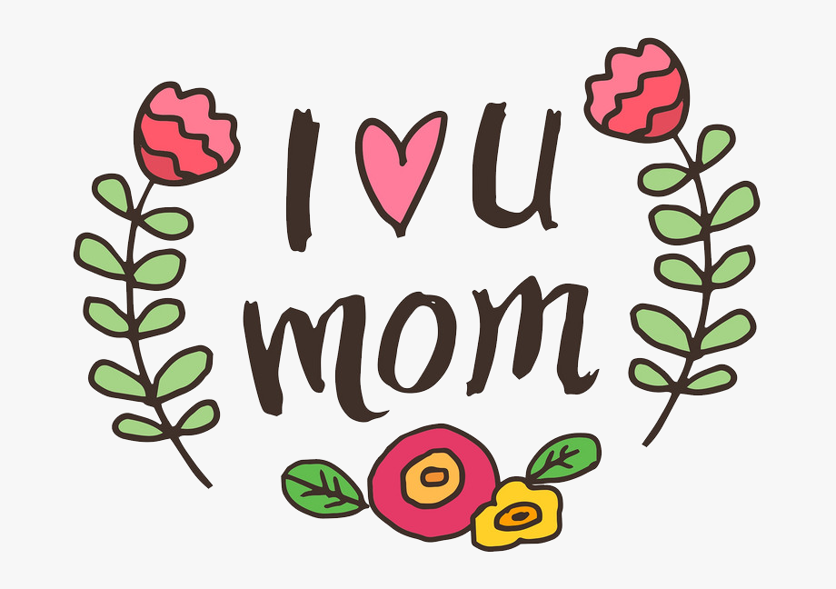 I Love You Mom Png File.