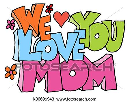 We love you mom message Clipart.
