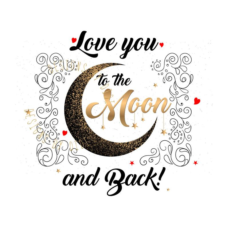 Love you to the moon and back Instant Download, Love you to the moon and  back clipart, instant download gold black,moon love clipart design.
