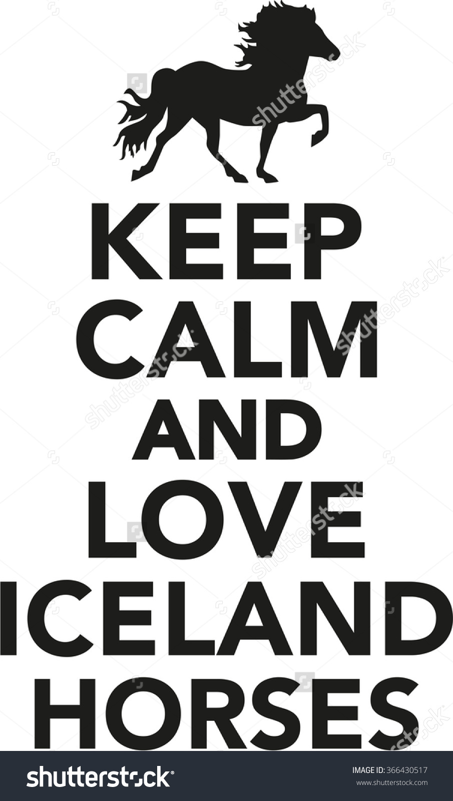 Keep Calm Love Iceland Horse Stock Vector 366430517.