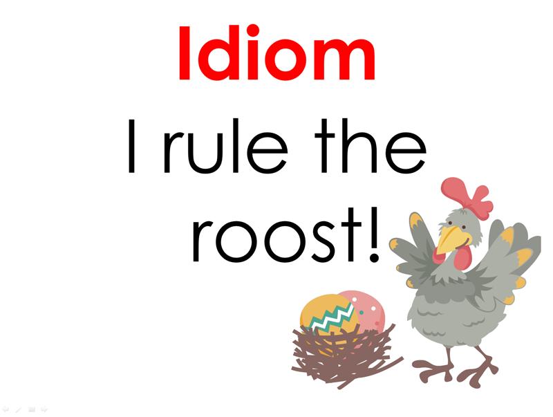 Idioms.