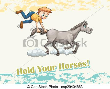 Clip Art Vector of Idiom hold your horses illustration csp29404863.
