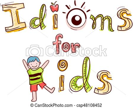Idioms For Kids Lettering.