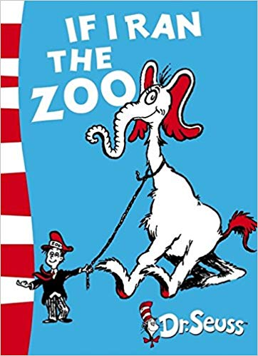 If I Ran the Zoo: Yellow Back Book Dr. Seuss.
