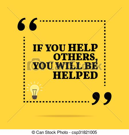 Vector Clipart of Inspirational motivational quote. If you help.