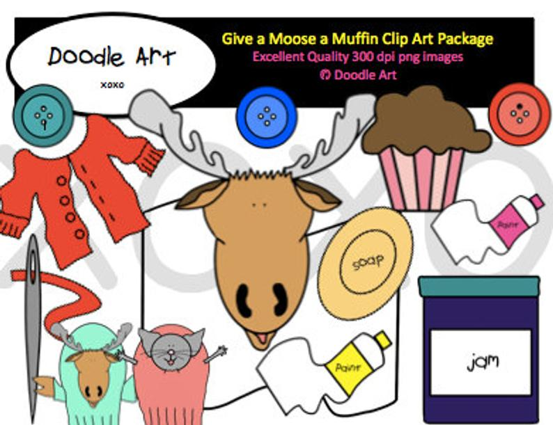 If You Give a Moose a Muffin Clipart Pack.