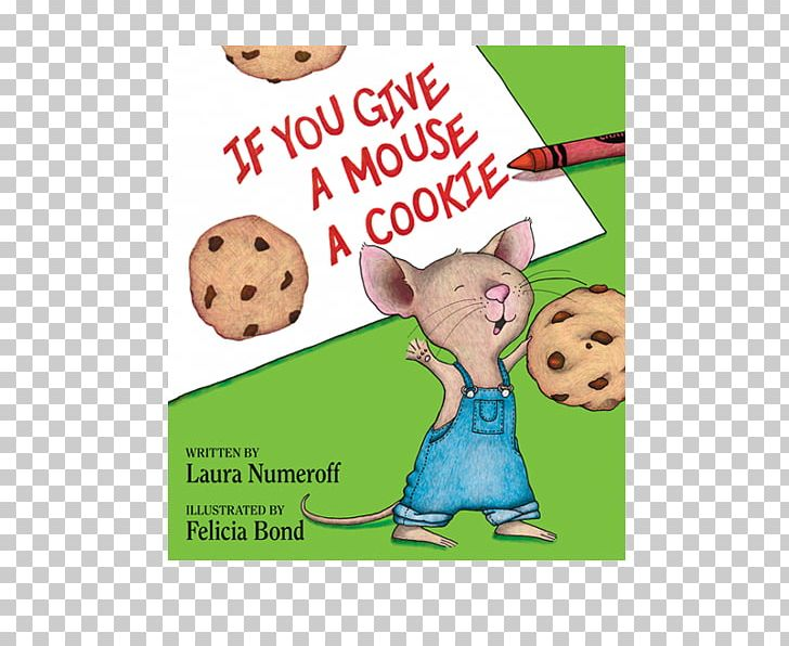 If You Give A Mouse A Cookie: Extra Sweet Edition If You Give.