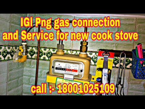IGL Png gas pipeline connection.