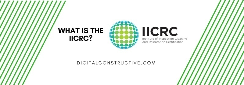 What is the IICRC? Courses, Certifications and More.