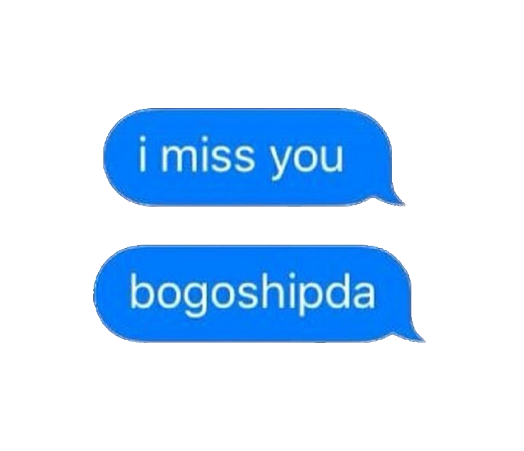 png message textmessage imessage text sms imissyou bogo.