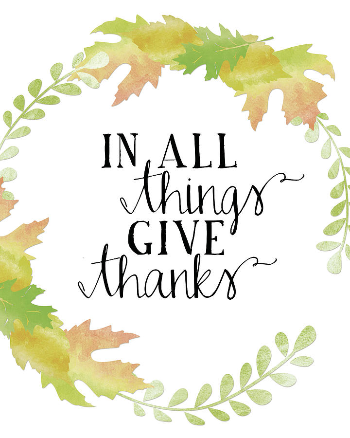 In All Things Give Thanks White.