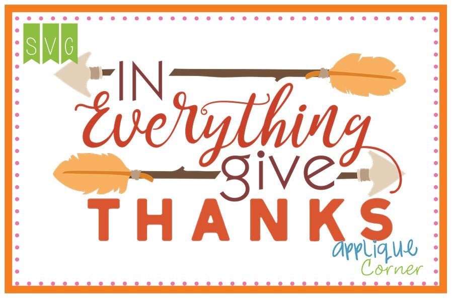 Applique Corner In Everything Give Thanks Cuttable SVG Clipart Design.