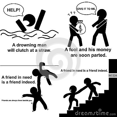 English Proverb : A Friend In Need Is A Friend Indeed. Stock.