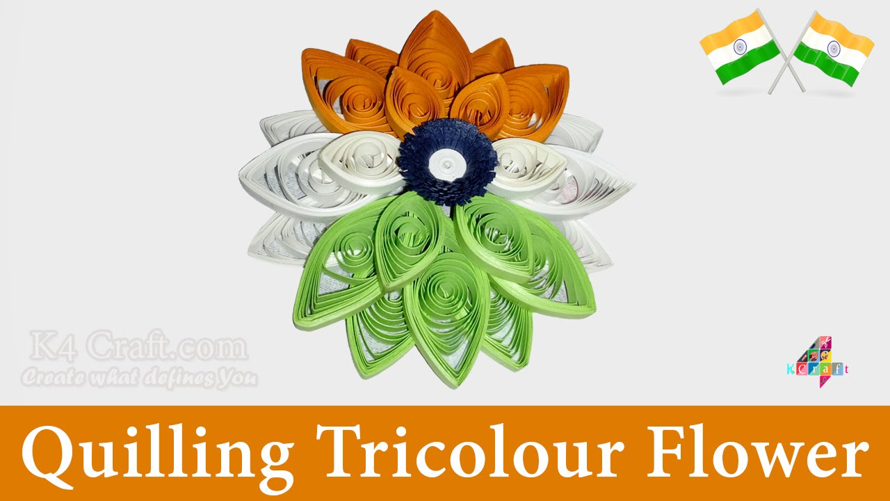 """DIY: Video Making Indian Tricolour Flag """"Quilling Flower"""" at Home."""