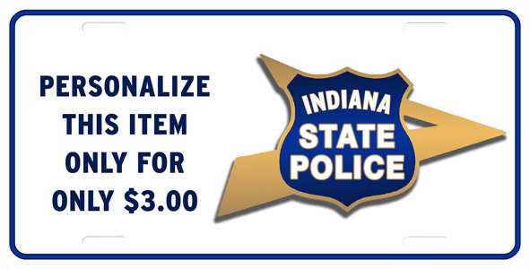 Indiana State Police, offset design, License Plate, License.
