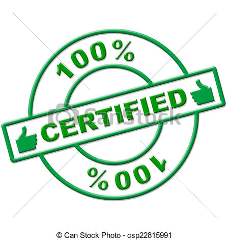 Stock Illustration of Hundred Percent Certified Indicates.