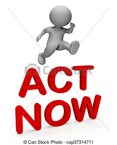 Clipart of Act Now Indicates At This Time And Active 3d Rendering.