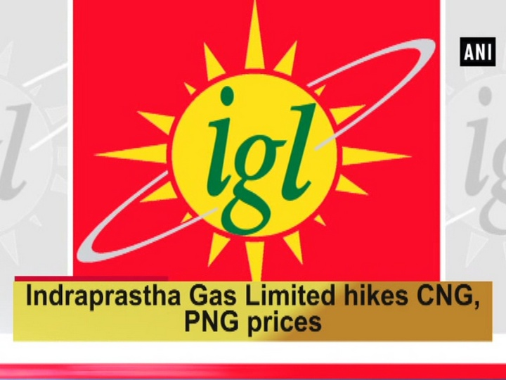 Indraprastha Gas Limited hikes CNG, PNG prices.