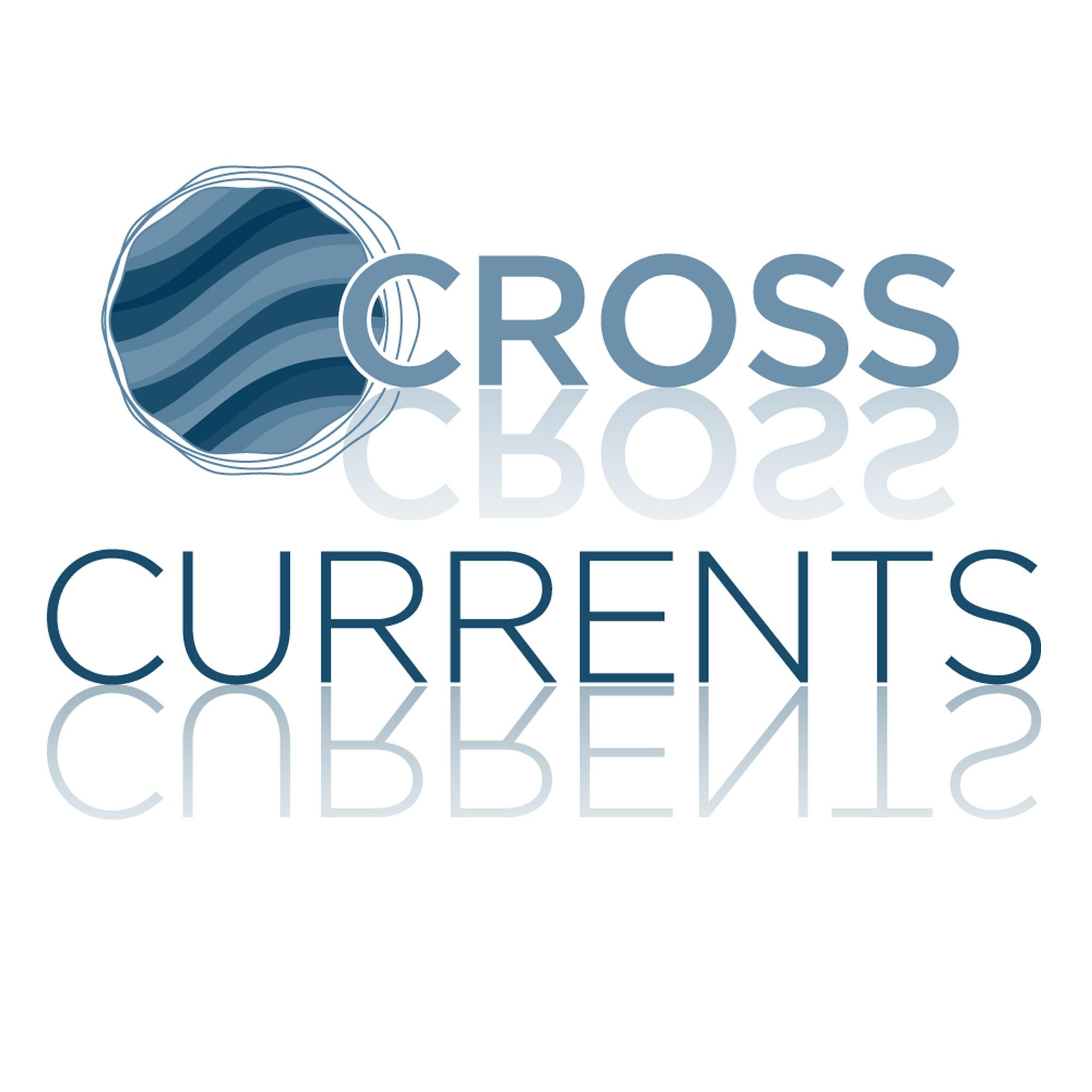 Cross Currents.
