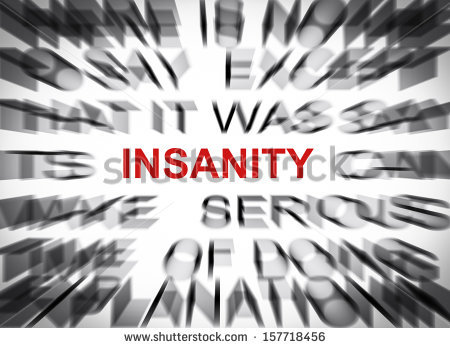Definition Of Insanity Stock Images, Royalty.