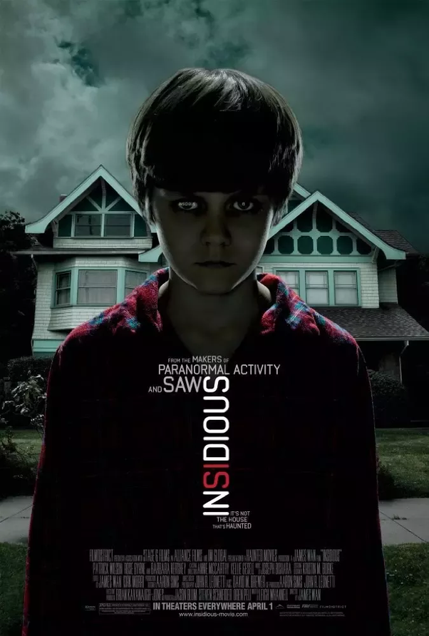 What are horror films like insidious?.