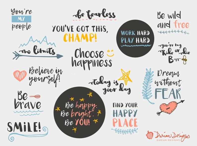 Inspirational quotes clipart commercial use, Inspirational sayings,  uplifting, text, typography, handwriting, happiness, instant download.