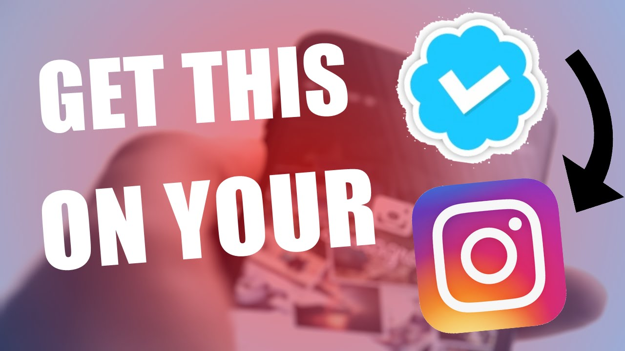 How to get The BLUE TICK by your Instagram Name!! (2019).
