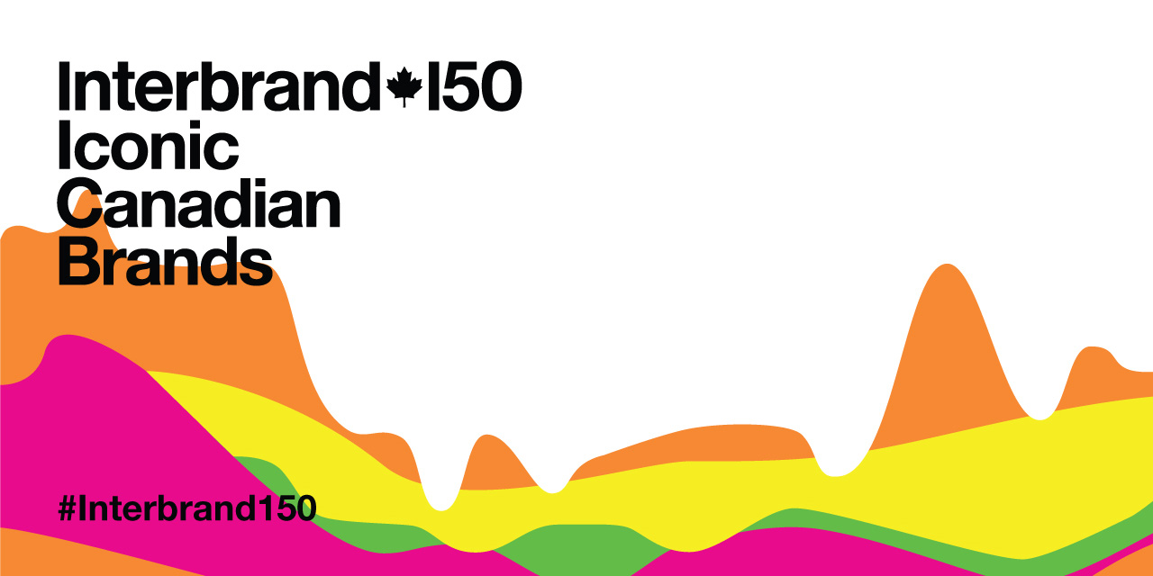Interbrand Canada launches the Interbrand 150, Canada\'s most.