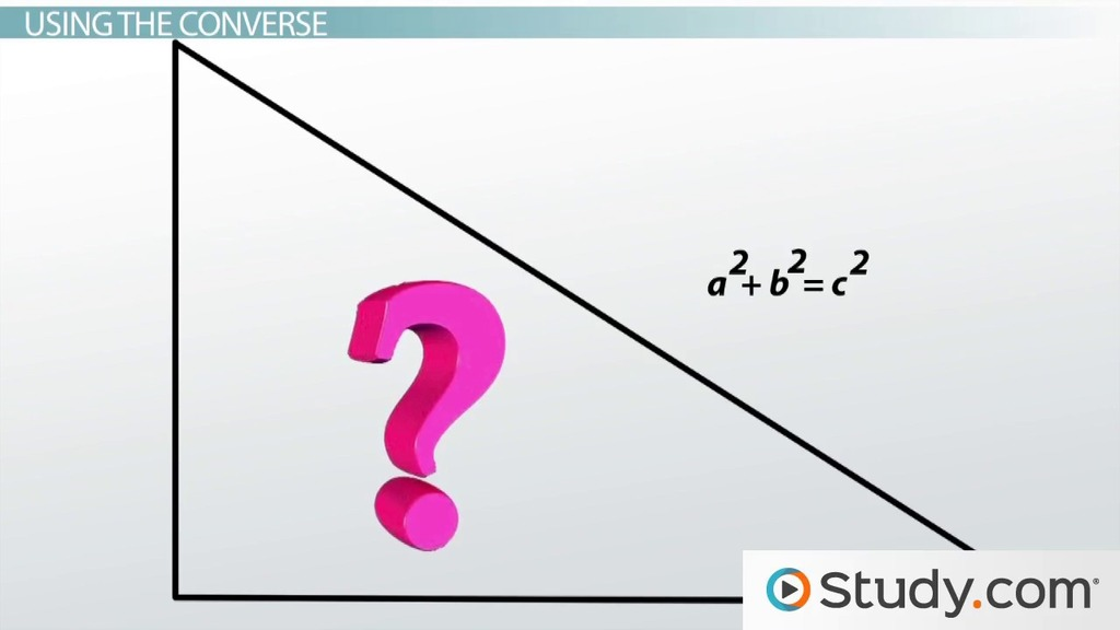 The Pythagorean Theorem: Converse and Special Cases.