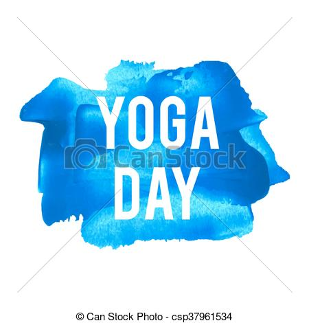 International Yoga Day Holiday, celebration, card, poster, logo, lettering,  words, text written on painted background vector illustration.
