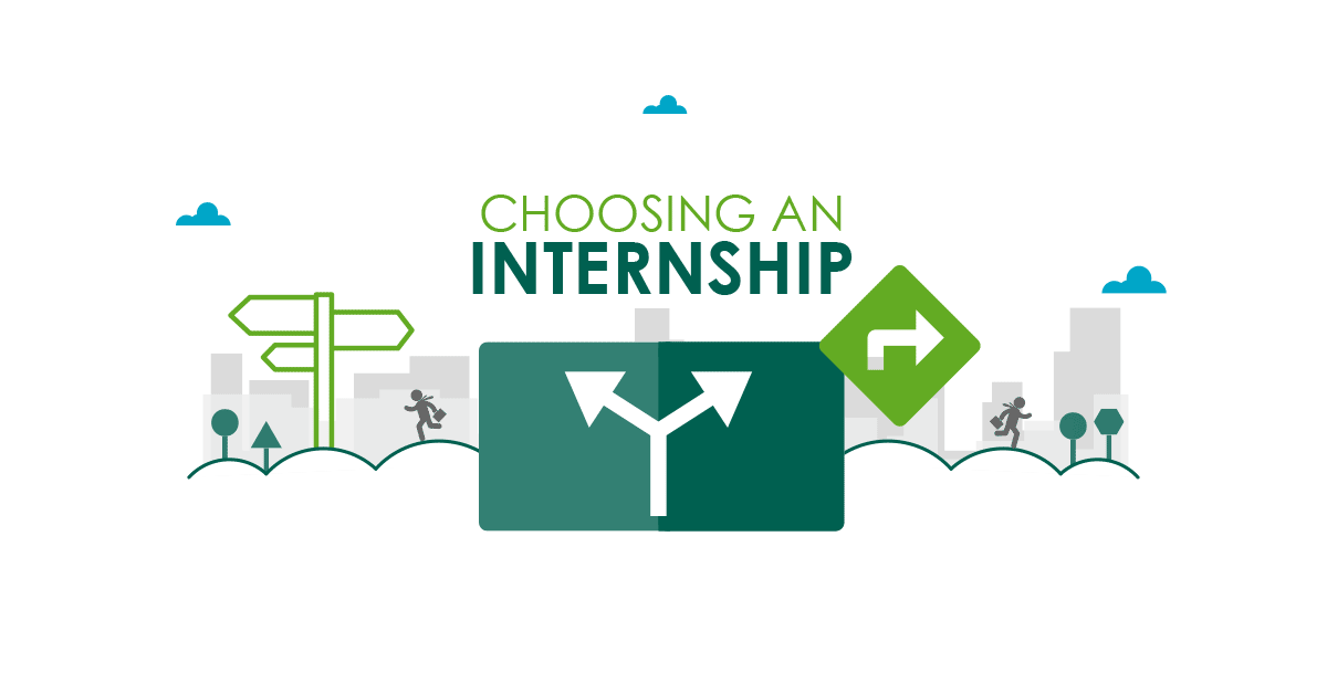 How To Choose An Internship.
