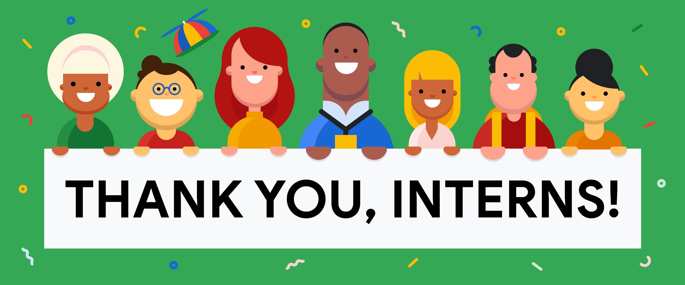 Meet six Google interns on National Intern Day.