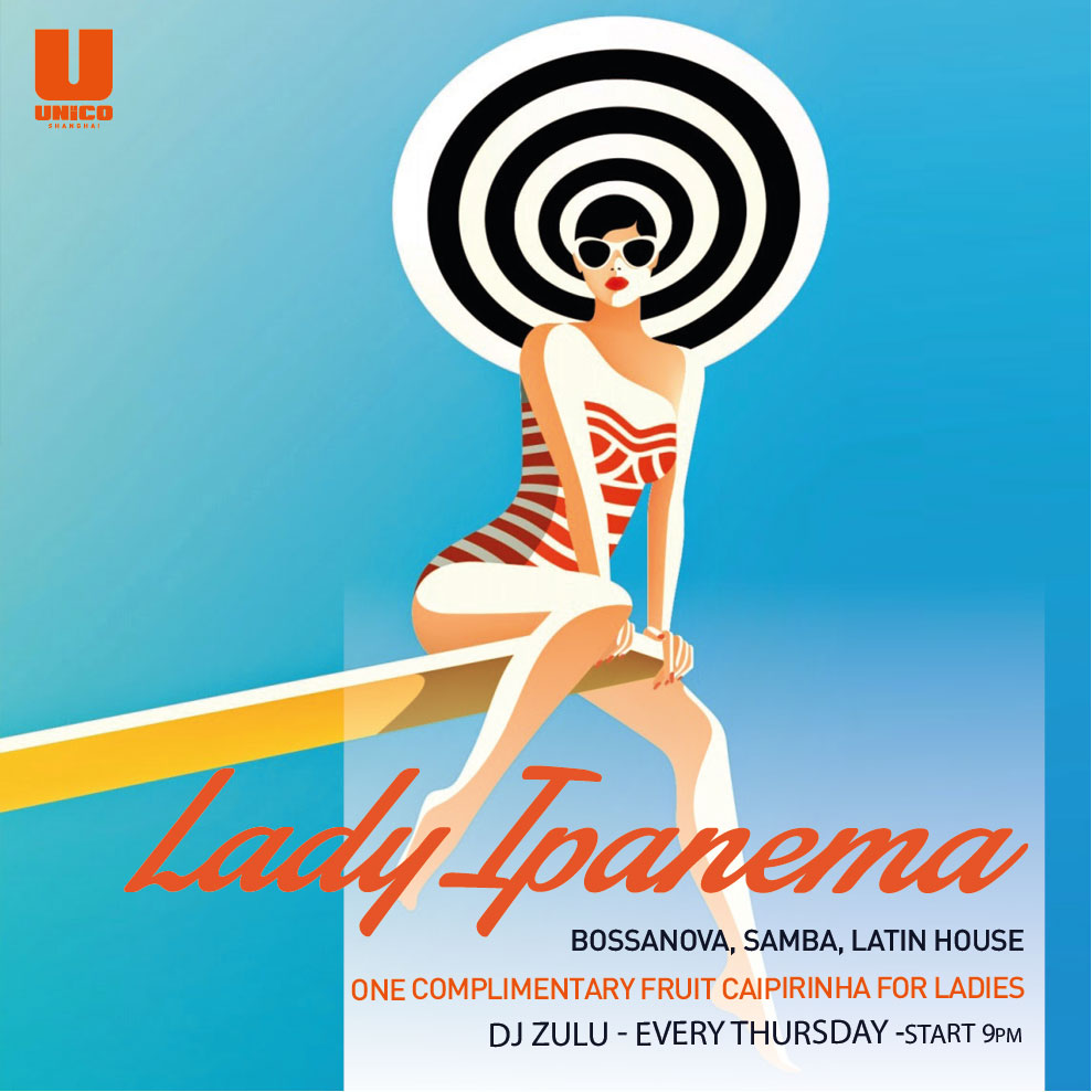 Every Thursday LADY IPANEMA.