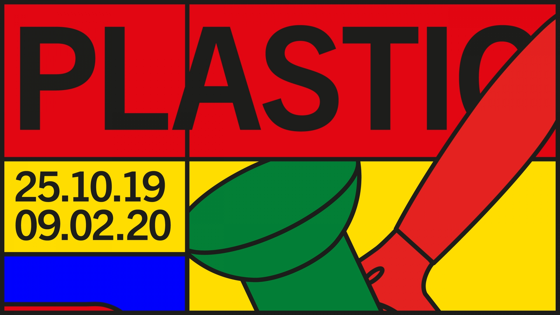 PLASTIC EXHIBITION OPENING OCTOBER 25th.