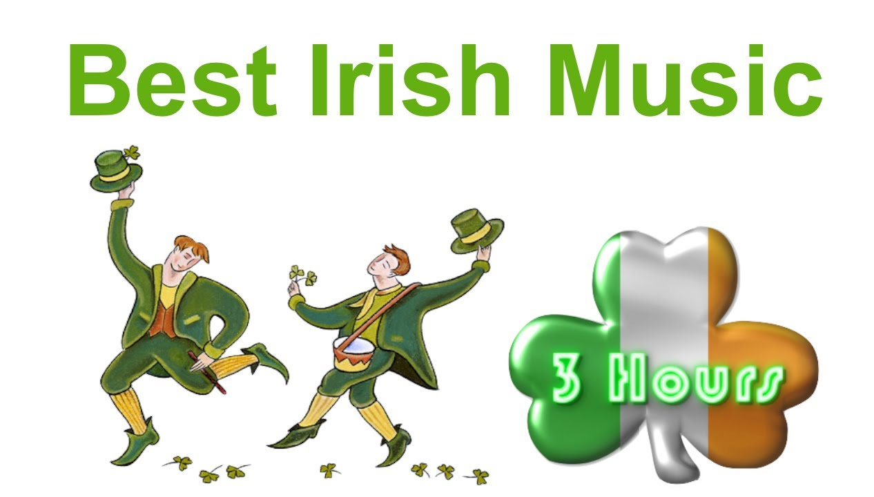 Irish Music & Irish Folk Music: Best 3 Hours of Irish Music.