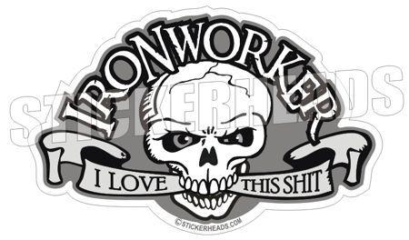 Ironworker Stickers.