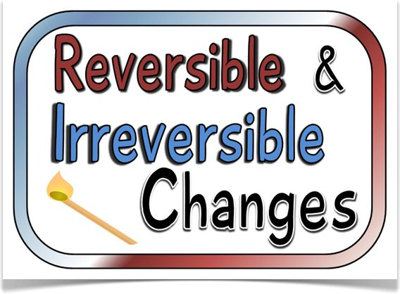 1000+ images about Reversible and irreversible change on Pinterest.