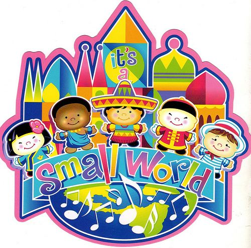 It\'s a Small World after all.