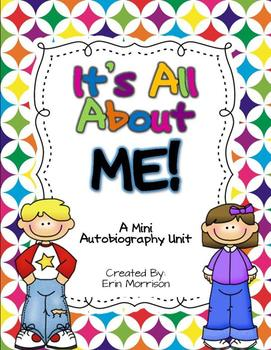 It\'s All About ME! {A Mini Autobiography Writing Unit.
