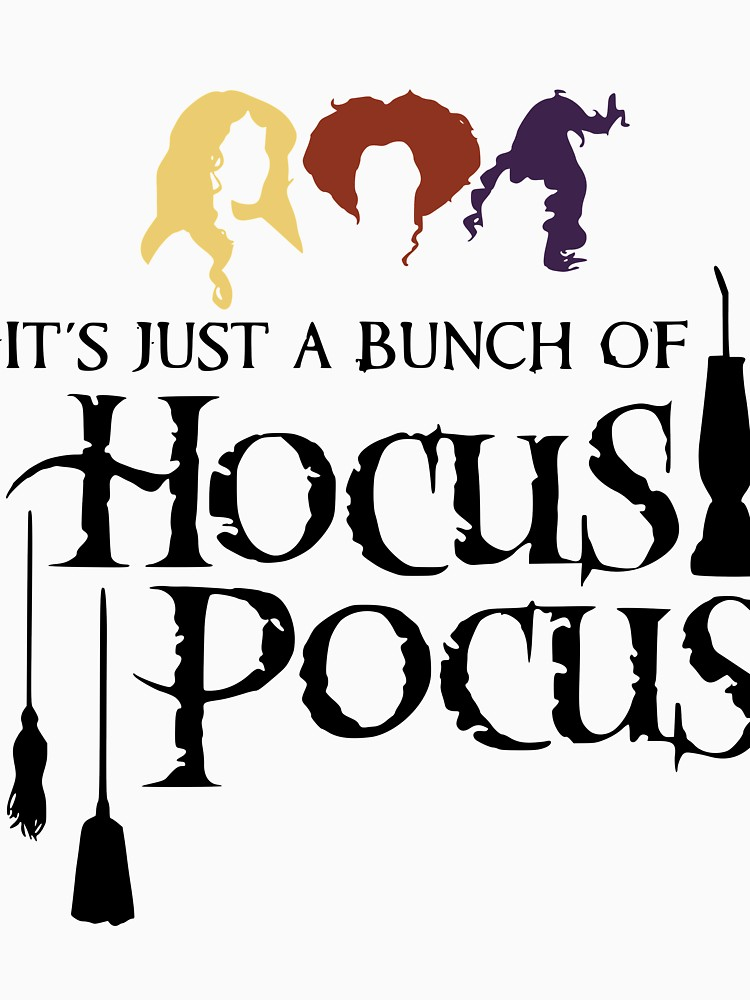 It\'s Just a Bunch of Hocus Pocus.