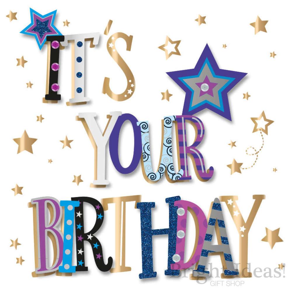 It\'s Your Birthday Words Birthday Card.