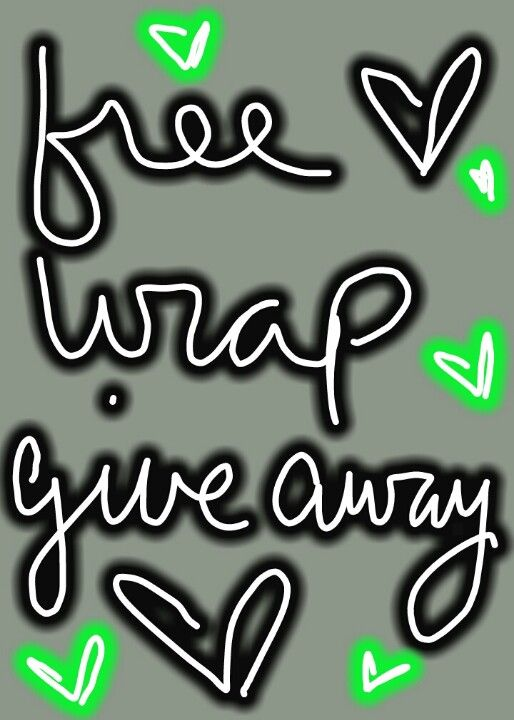 Hey you! There\'s a free wrap giveaway click on this pic and.
