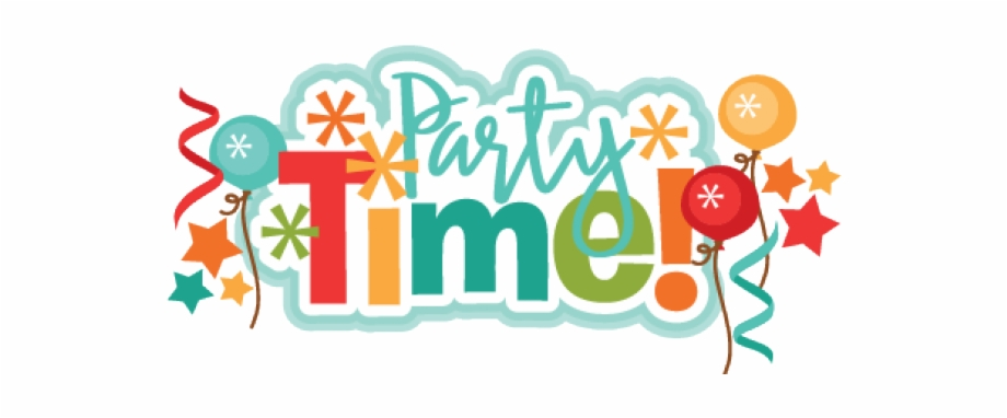 Its Party Time Png Free PNG Images & Clipart Download #3430819.