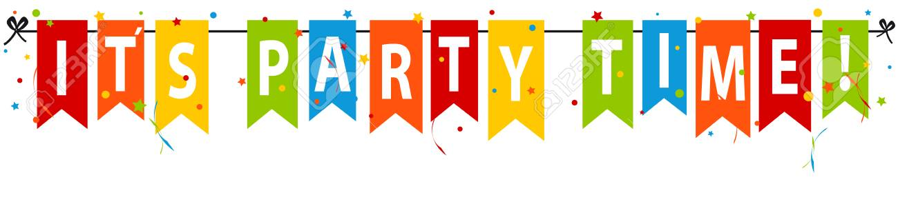 Its Party Time Banner, Background.