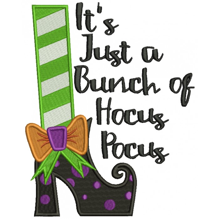 It\'s Just a Bunch Of Hocus Pocus Halloween Filled Machine Embroidery Design  Digitized Pattern.