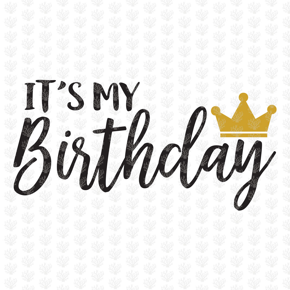 Its My Birthday.