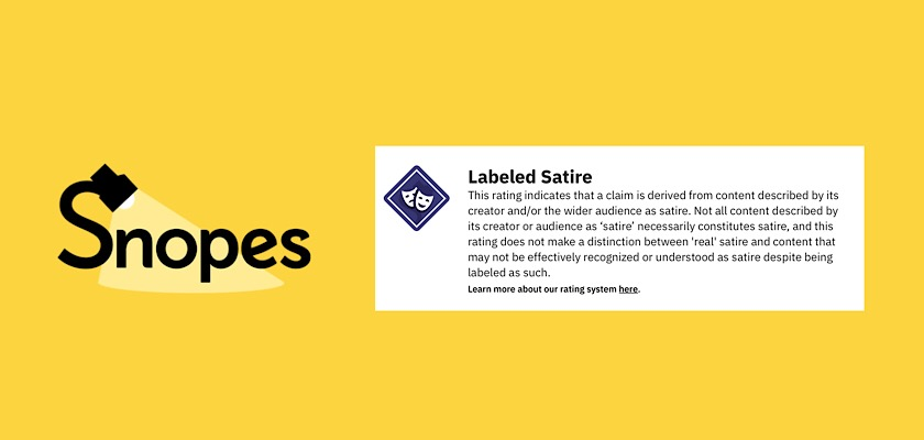 """Snopes faces criticism over its new """"Labeled Satire"""" rating."""