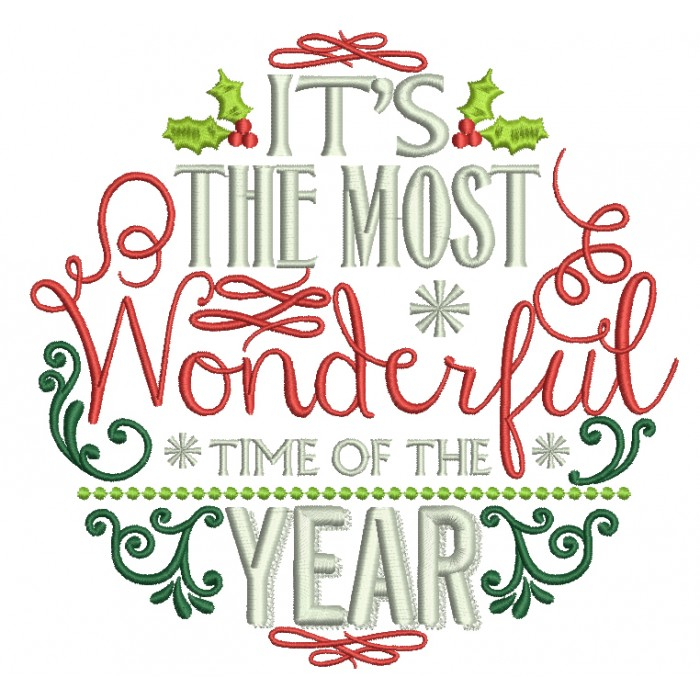 It's The Most Wonderful Time Of The Year Christmas Filled Machine  Embroidery Design Digitized Pattern.