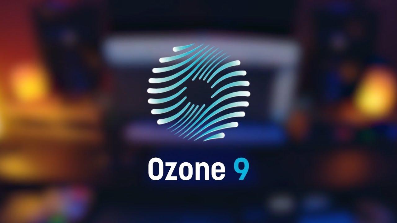 Ozone 9.