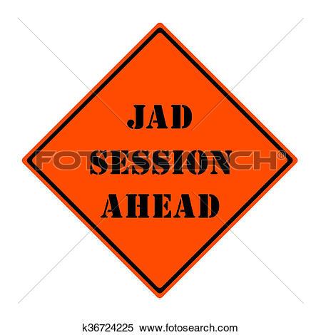 Stock Illustration of JAD Session Ahead Orange Road Sign k36724225.